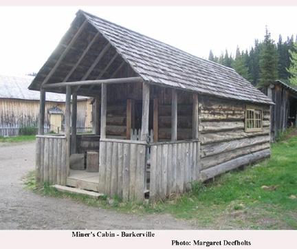 Miner's Cabin, Barkerville B.C.